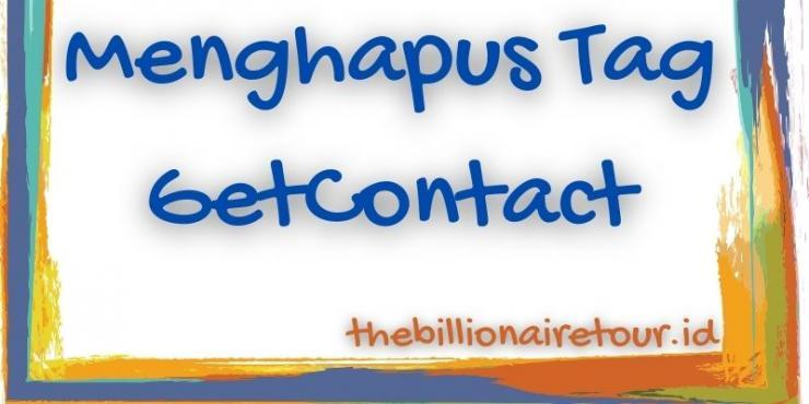 menghapus tag getcontact